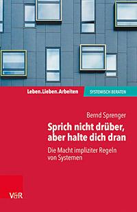 Buchcover Bernd Sprenger: Sprich nicht drüber, aber halte dich dran
